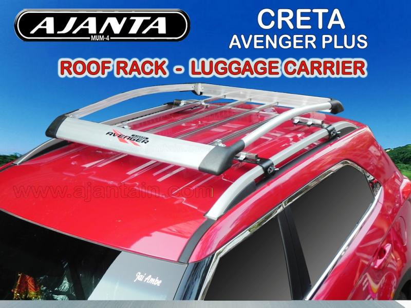 hyundai-CRETA-ROOF-RACK-LUGGAGE-CARRIER-AJANTA-AVENGER CARRIER-ajanta mumbai ind