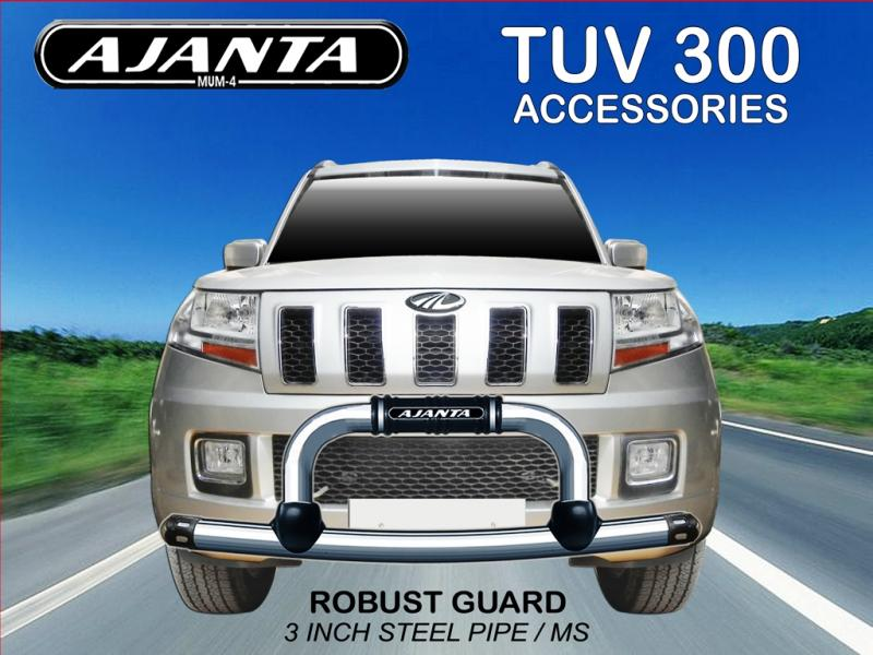 FRONT GUARD-TUV300-ROBUST GUARD-MADE FROM 3 INCH SS PIPE, AJANTA BUMPER GUARD.