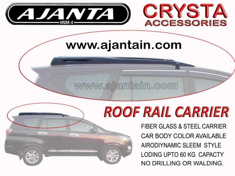 INNOVA CRYSTA ROOF RAIL CARRIER AJANTA ROOF RAIL CARRIER BODY COLOR AJANTA INDIA