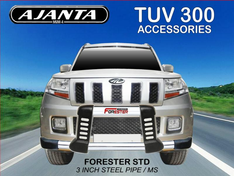 TUV300 FRONT GUARD FORESTER GUARD pu guard with steel pipe, AJANTA GUARD MUMBAI.